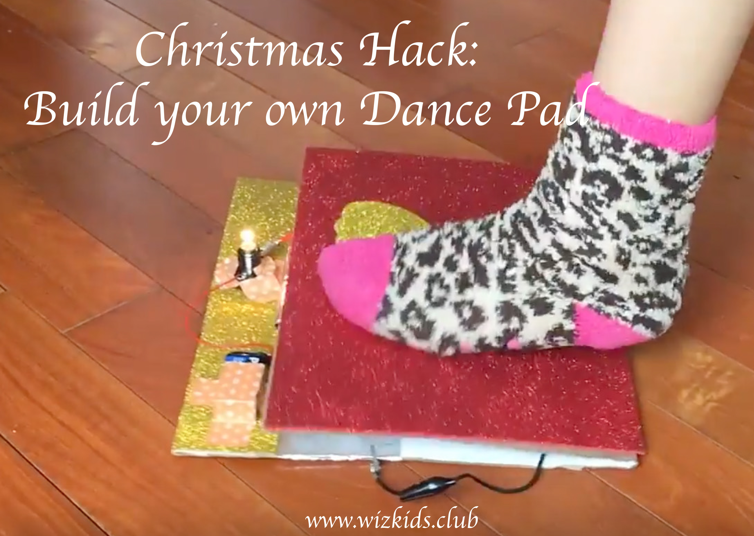 Christmas Hack: Build your Dance Pad!
