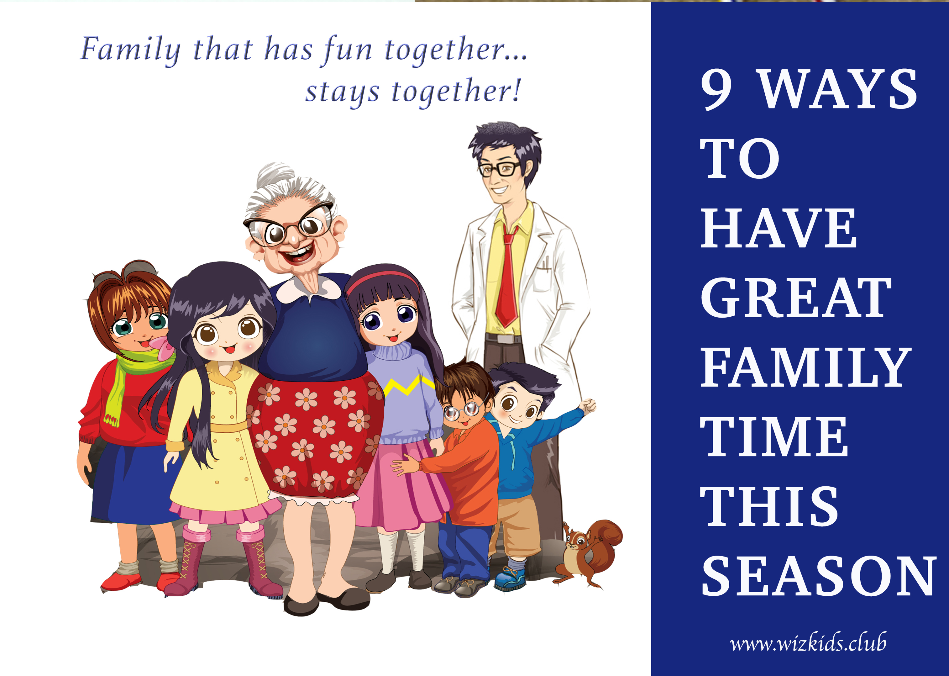 9 WAYS TO HAVE GREAT FUN FAMILY TIME!