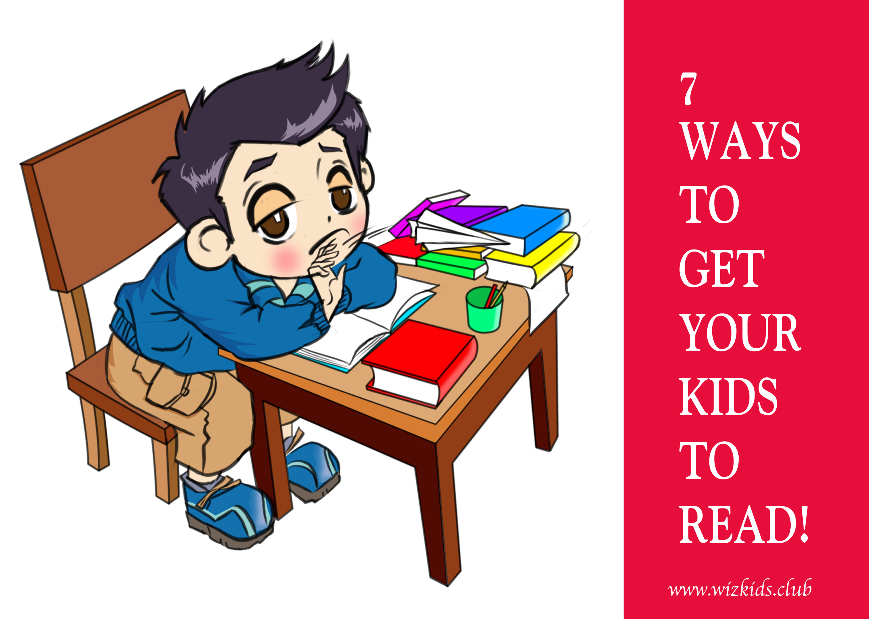 7 WAYS TO HOOK RELUCTANT READERS