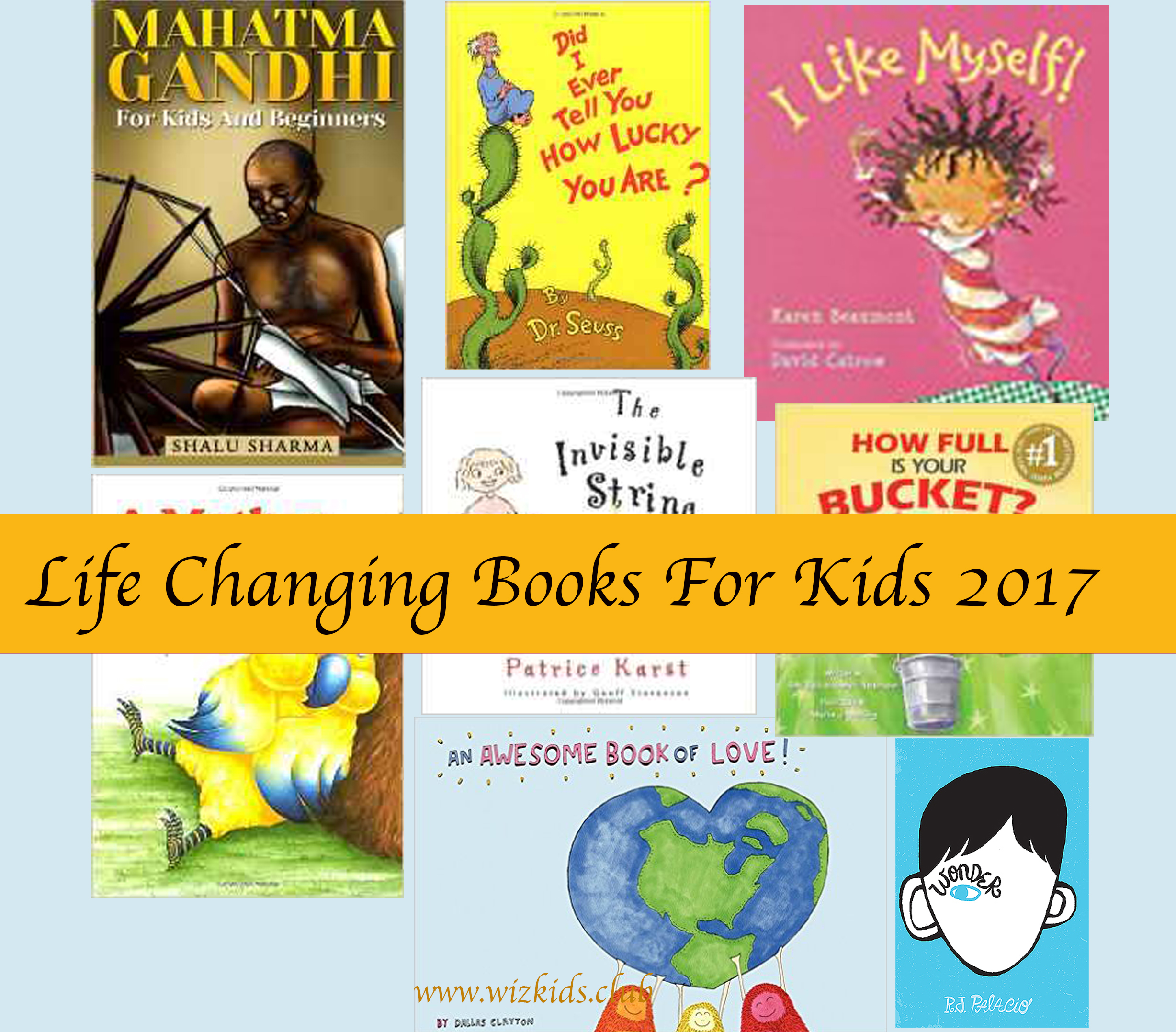 Life Changing Books For Kids 2017