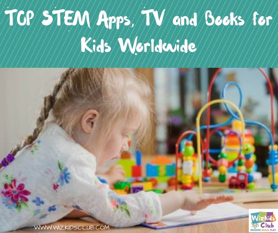 STEM Apps, TV and Books for Kids Worldwide