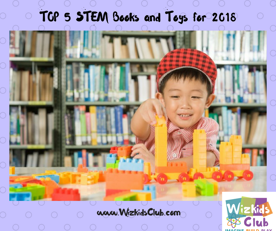TOP 5 STEM Books and Toys for 2018