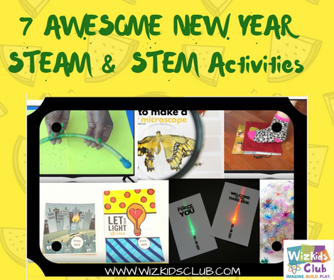 7 Awesome New Year STEAM & STEM Activities