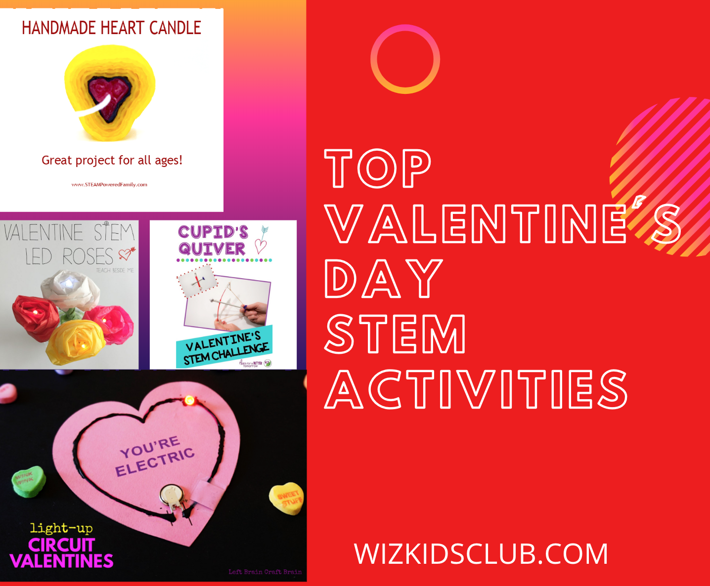 Top 5 Valentine S Day S T E M Activities For Kids Wizkids Club