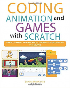 CODING ANIMATION AND GAMES WITH SCRATCH