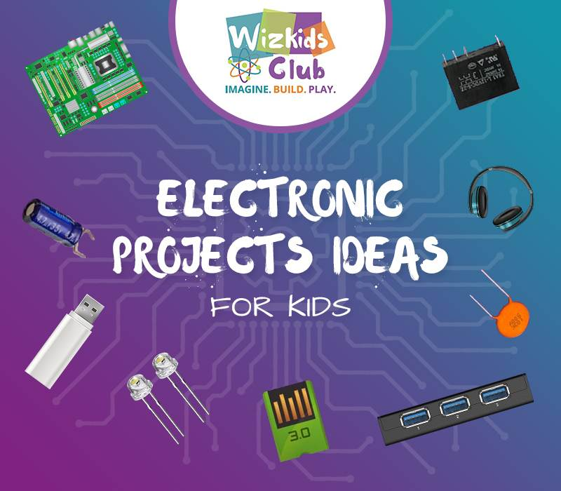 Electronic Projects for Kids